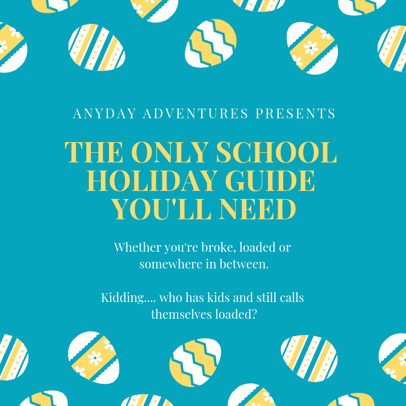 Easter School Holidays 2019